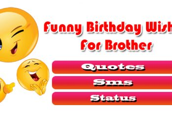 Funny happy birthday wishes for brother, Quotes, sms, ststus